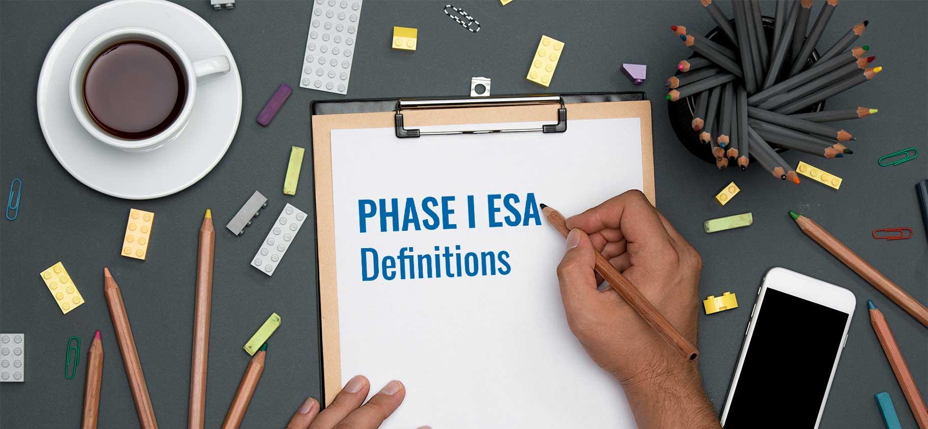 Phase I ESA Definitions