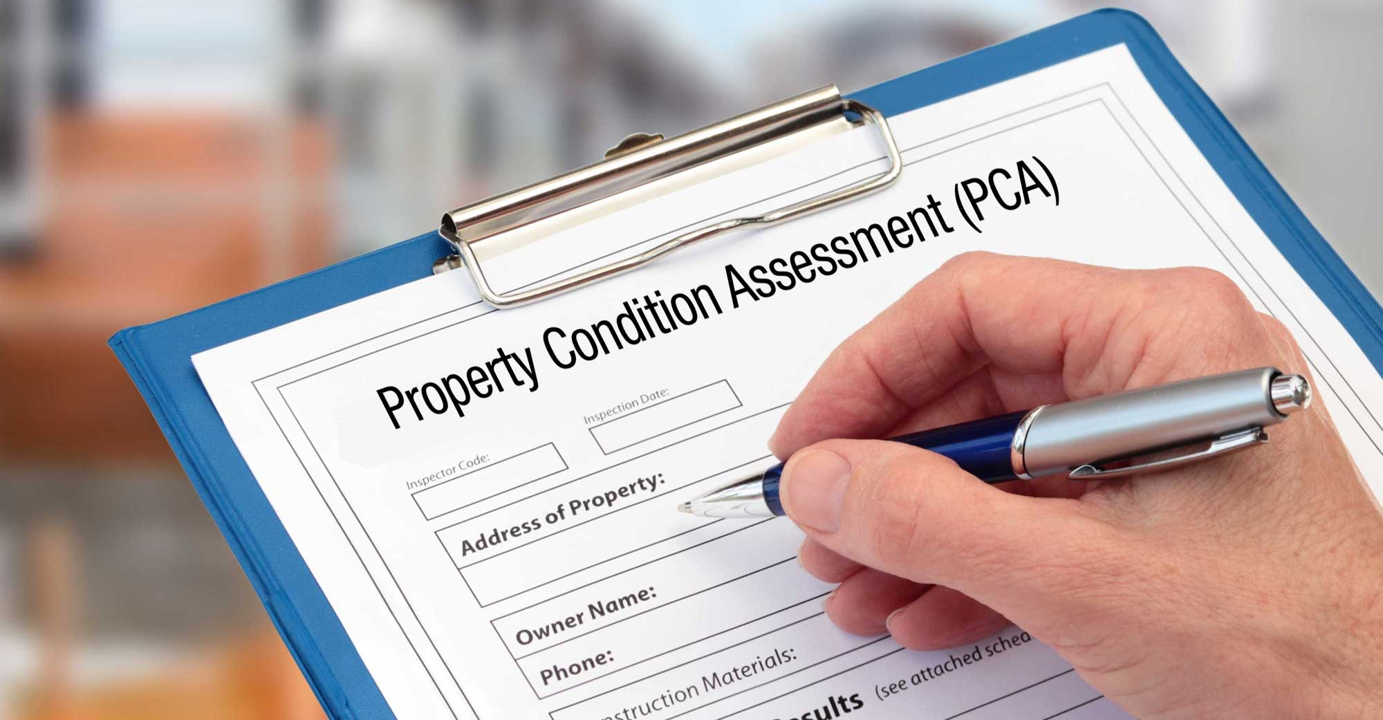 Property Condition Assessment (PCA)